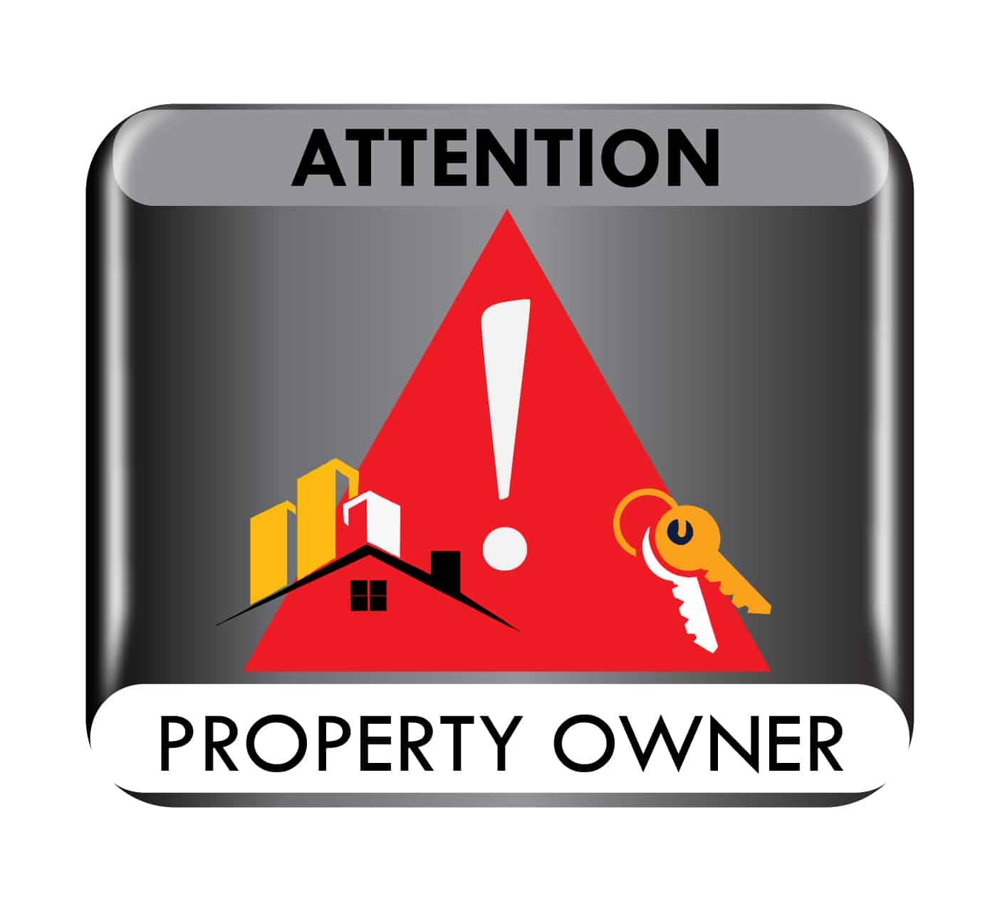 Attention Property Owner